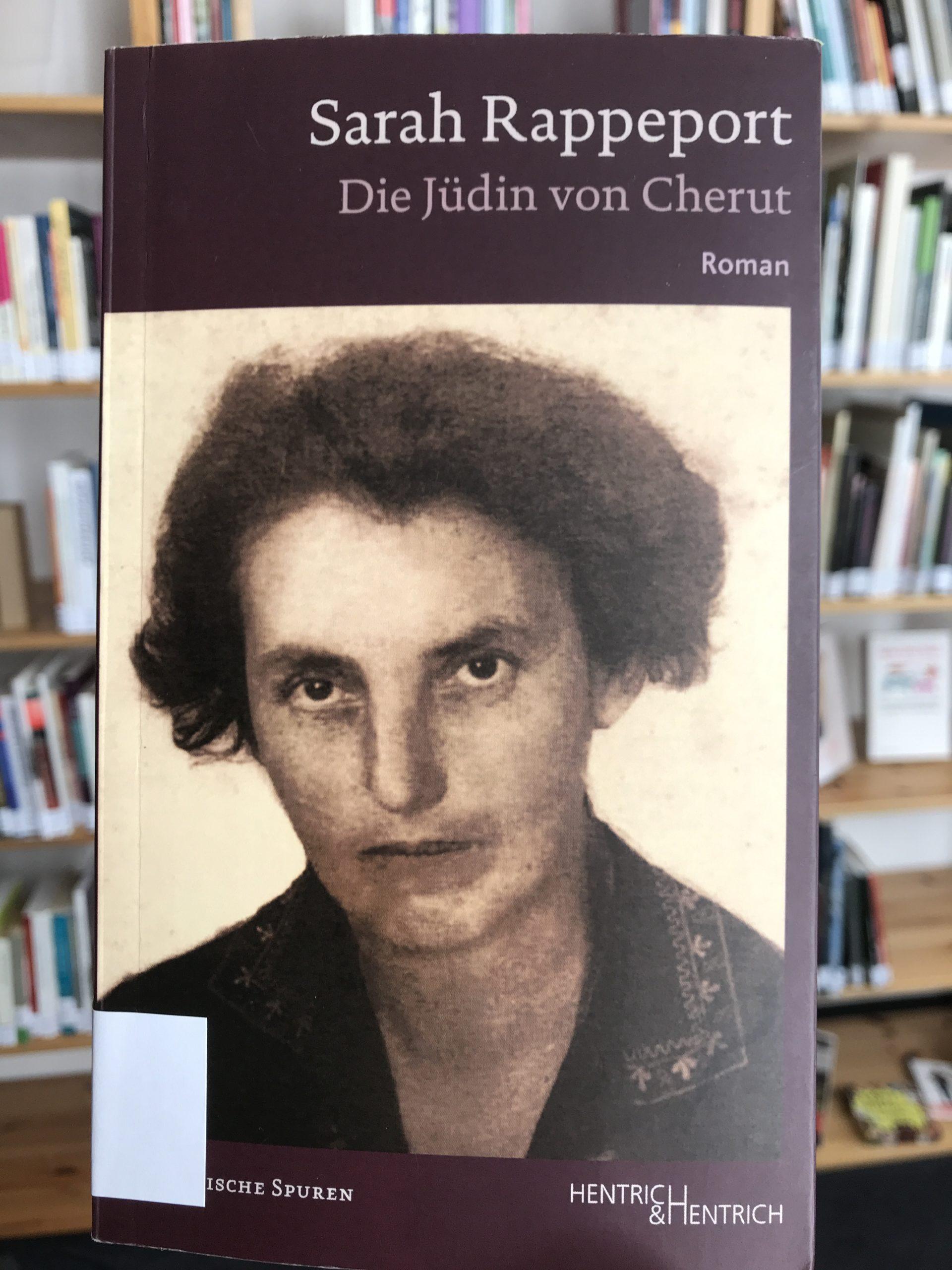 Nach 100 Jahren erstmals publiziert: Sarah Rappeports Roman Die Jüdin von Cherut